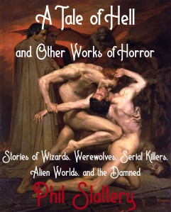 Cover for New Print Edition of A Tale of Hell