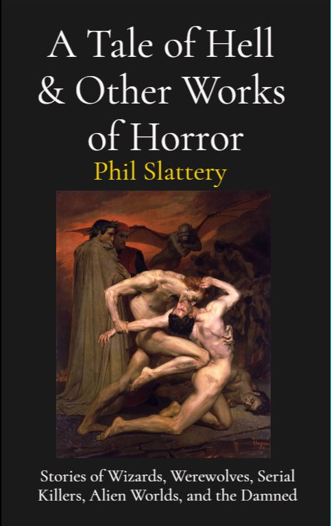 Cover of A Tale of Hell by Phil Slattery